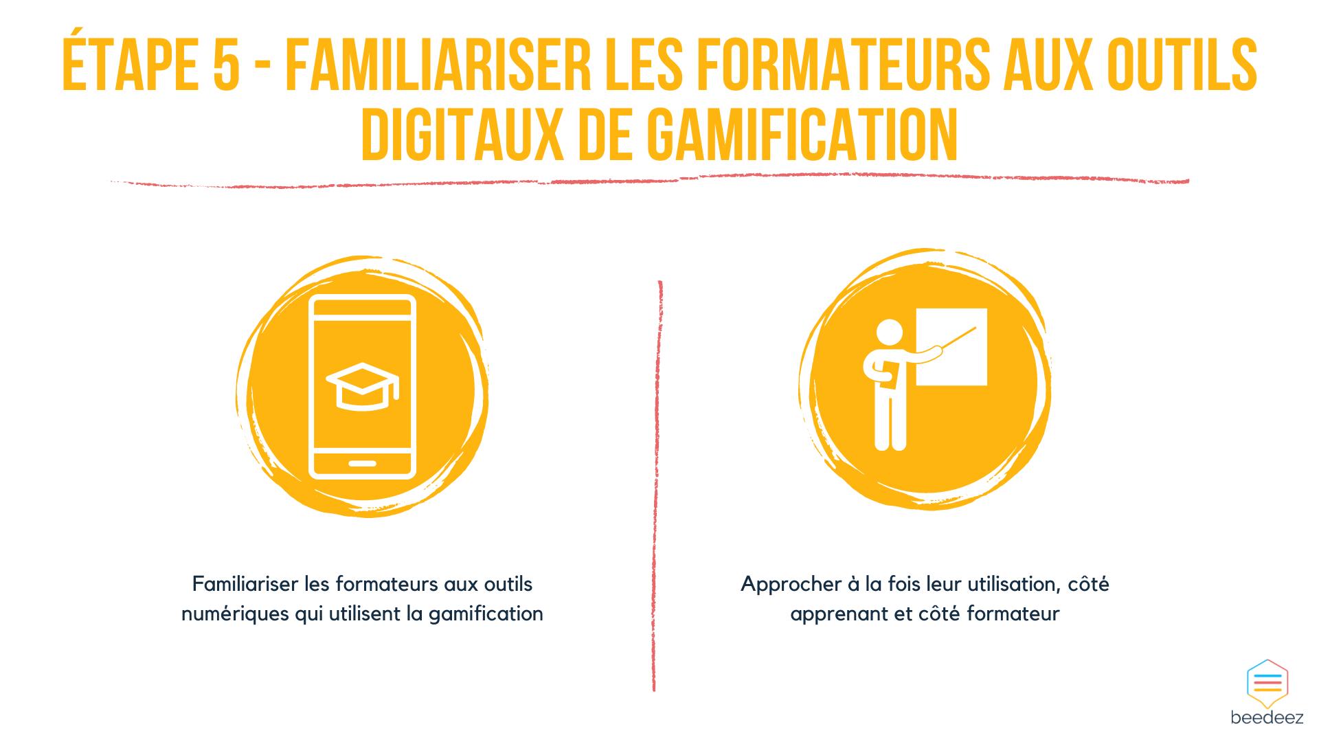 Familiariser les formateurs aux outils digitaux de gamification