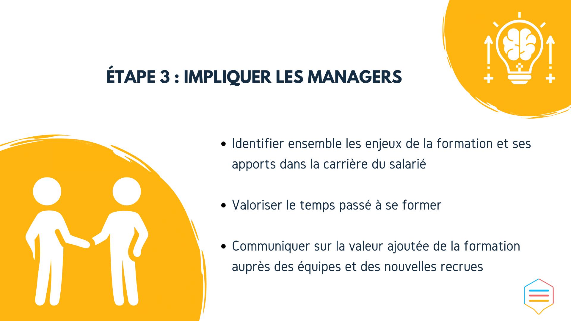 Impliquer les managers