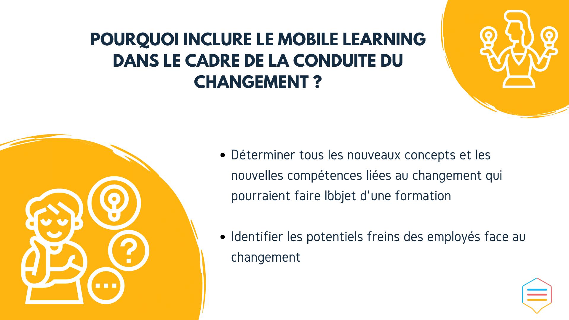 Pourquoi inclure le mobile learning dans le cadre de la conduite du changement ?