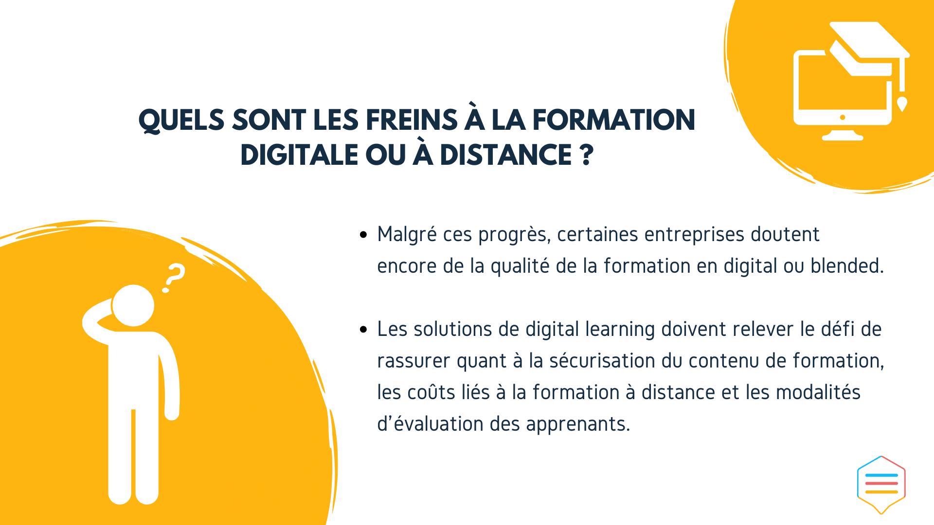 Quels sont les freins à la formation digitale ou à distance ?