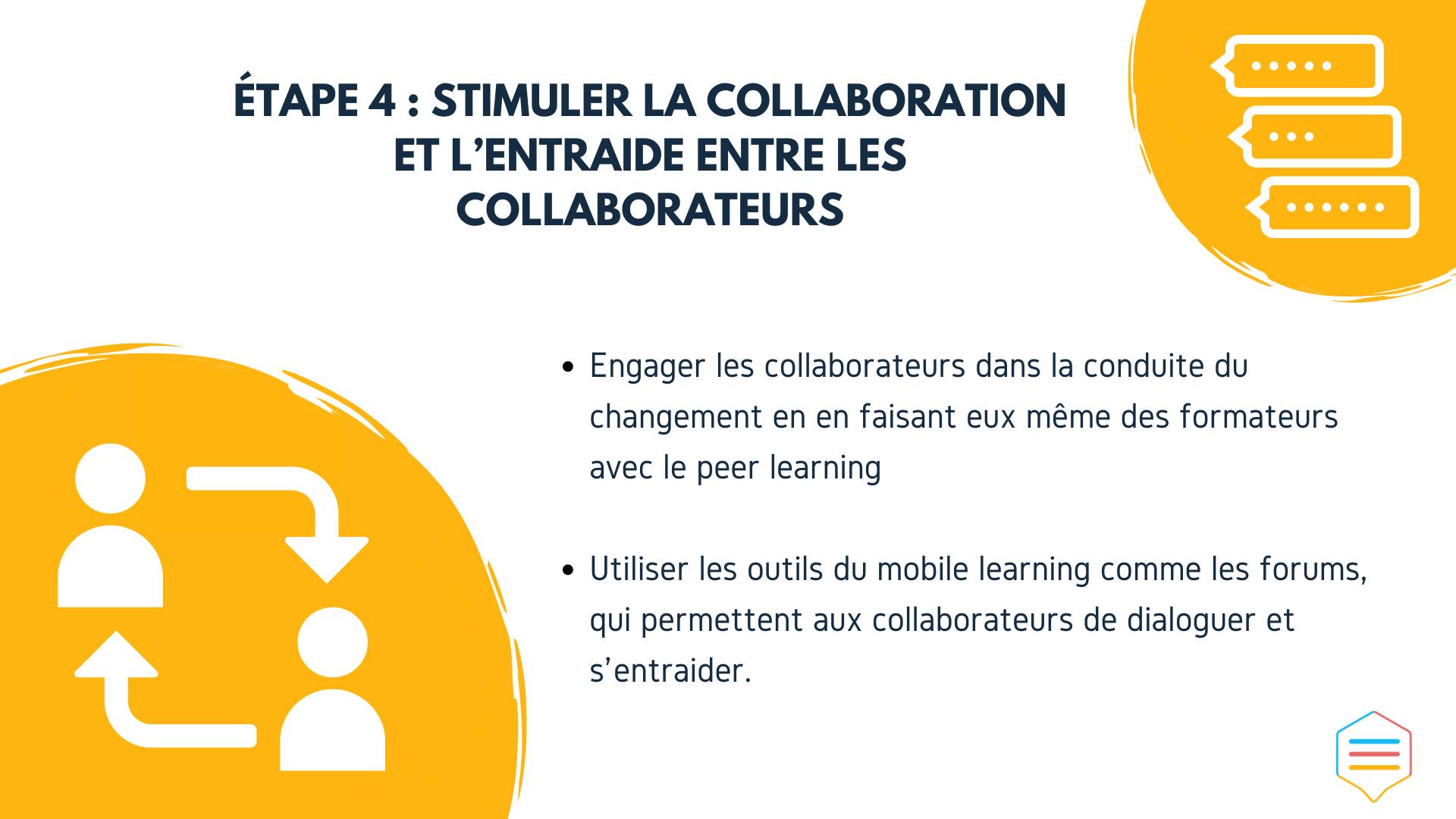 Stimuler la collaboration et l'entraide entre les collaborateurs
